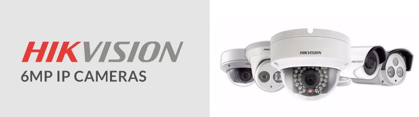 6MP IP Cameras