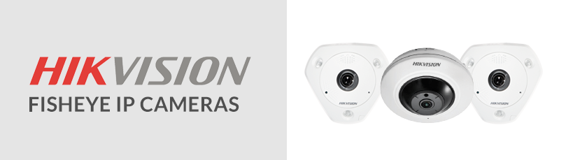 Fisheye IP Cameras